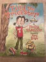 SIGNED - Tilly the Trickster by Molly Shannon Hardcover Book