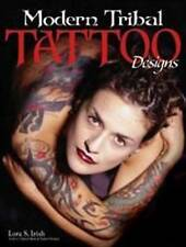 MODERN TRIBAL TATTOO DESIGNS by Lora S Irish : WH2-R6B : PBS980 : NEW BOOK