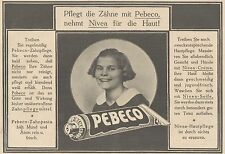 Y4216 Zahnpasta PEBECO - Pubblicità d'epoca - 1925 Old advertising