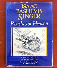 Reaches of Heaven: A Story of the Baal Shem Tov / Signed by Ira Moskowitz