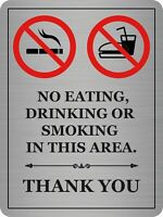 Metal No Eating Or Drinking Notice/sign Brushed Aluminium A5 Size Sign/Plaque.