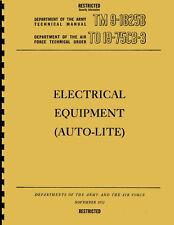 TM9 1825B ~ Electrical Equipment ~ Auto-Lite / Autolite Manual ~ 1952 ~ Reprnt