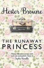 The Runaway Princess: A Feel-Good Comedy for All True Romantics! by Hester Brow…