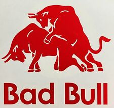BAD BULL FUNNY car van window sticker vinyl decal DRIFT JDM BMW VW LAPTOP WALL