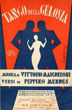 SPARTITO,1931 TANGO DELLA GELOSIA,MASCHERONI,MENDES,BONFANTI CARISCH,MILANO
