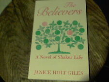 Believers a novel of Shaker life by Janice Holt Giles
