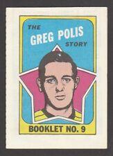 1970-71  TOPPS   BOOKLET  # 9  GREG POLIS   INV  J5708