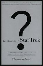 The Meaning of Star Trek by Thomas Richards (1997, Hardcover)