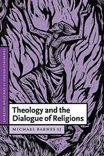 Theology and the Dialogue of Religions (Cambridge Studies in Christian Doctrine)