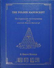 The Folger Manuscript - Interpretation of an American Masonic Manuscript - Volum