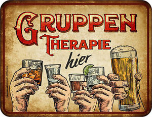 Bier - Gruppentherapie - hochwertig bedrucktes Blechschild - Größe 22x17 cm
