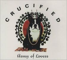 Army of Lovers Crucified (radio edit/Crucifixion Hardcore' 92/MAFIA/n [Maxi-CD]