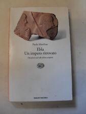 MATTHIAE P.  EBLA  UN IMPERO RITROVATO ED.EINAUDI  1995