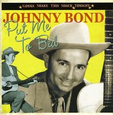 Gonna Shake This Shack Tonight Put Me To Bed - Bond,Johnny (2007, CD NEUF)