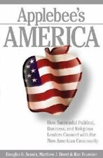 Applebee's America: How Successful Political, Business, and Religious Leaders Co