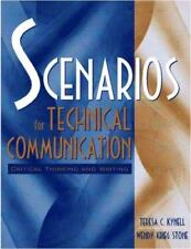 Scenarios for Technical Communication: Critical Thinking and Writing by Kynell,