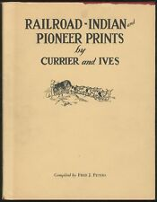 Fred J PETERS / Railroad Indian and Pioneer Prints by N Currier and Currier 1st