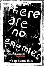 There Are No Enemies: A Practical Philosophy of Life