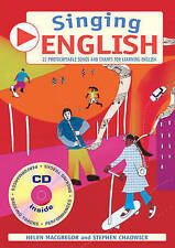 Singing English: 22 Photocopiable Songs and Chants for Learning English by Steph