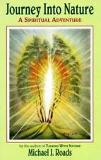 Journey into Nature: A Spiritual Adventure, Michael J. Roads, 0915811197, Book,