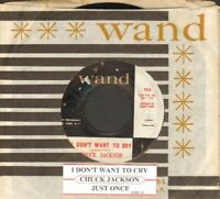 Jackson, Chuck - I Don't Want To Cry/Just Once Vinyl 45 rpm record