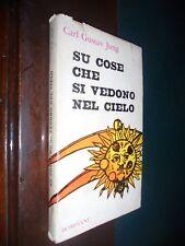 Jung C.G.; SU COSE CHE SI VEDONO NEL CIELO ; Bompiani 1960 – Prima Edizione