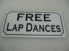 FREE LAP DANCES Sign 4 pool Table dance bar Motorcycle Club Stripper peep show
