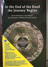 At the End of the Road the Journey Begins Murray family history genealogy WNC