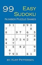 99 Easy Sudoku Number Puzzle Games: Fun For All Sudoku, Puzzle, And Game Love...