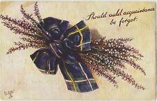SHOULD AULD ACQUAINTANCE BE FORGOT Auld Lang Syne ROBERT BURNS Colour PC c1910