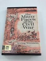 Many Faces of the Civil War - Irving Werstein (Hardcover, Dust Jacket, 1971)