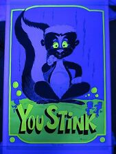 Vintage Psychedelic Blacklight Poster YOU STINK Hippie Peace COOL Skunk 1970