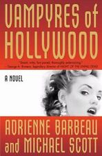 Vampyres of Hollywood by Adrienne Barbeau and Michael Scott (2008, Hardcover)