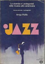 ARRIGO POLILLO : JAZZ / I PROTAGONISTI (VOLUME SECONDO) _OSCAR MONDADORI 1976