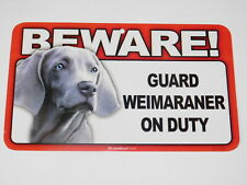 Beware! Guard Dog On Duty Sign - Weimaraner