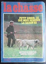 La Chasse n° 421 de octobre 82; Petit Gibier/ Setter ou Pointer ?/ Lièvre