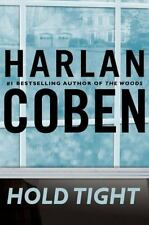 Hold Tight by Harlan Coben (2008, Hardcover)