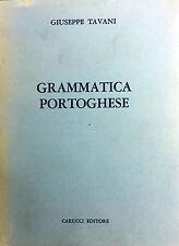 (Linguistica) G. Tavani - GRAMMATICA PORTOGHESE - Carucci 1957