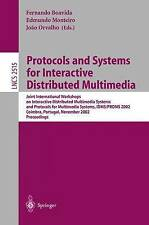 NEW Protocols and Systems for Interactive and Distributed Multimedia