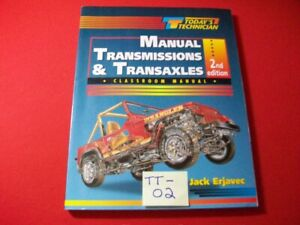 TODAY'S TECHNICIAN SERIES EDUCATIONAL PROGRAM- MANUAL TRANSMISSIONS & TRANSAXLES