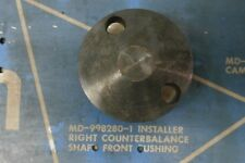 MD998280 77 Colt Arrow Right Counterbalance Shaft Front Bushing Installer Tool ~