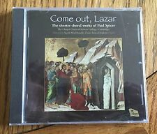 Come out, Lazar: The shorter choral works of Paul Spicer CD Regent (New/Sealed)
