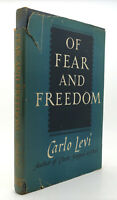 Carlo Levi OF FEAR AND FREEDOM  1st Edition 1st Printing