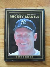 The Illustrated History of MICKEY MANTLE 1996 Book by Schoor NEW YORK YANKEES