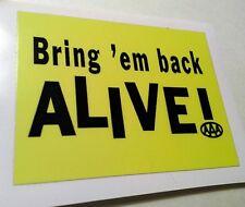 Bring em back alive triple a vietnam sticker decal hot rod rat rod vintage look