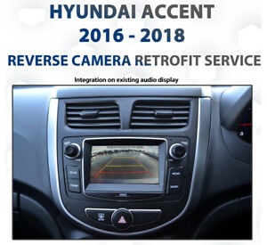 Hyundai Accent 2016 - current / RB3 RB4 RB5 RB6 Reverse Camera retrofit service