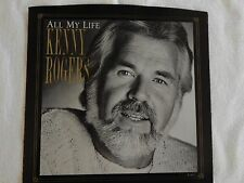 """KENNY ROGERS """"ALL MY LIFE"""" PICTURE SLEEVE! BRAND NEW! NICEST COPY ON eBAY!"""