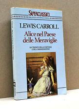 ALICE NEL PAESE DELLE MERAVIGLIE - L.Carroll [Rizzoli 1990]