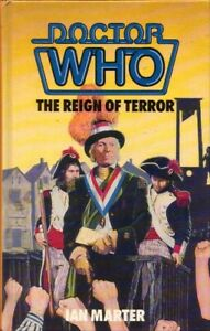 Doctor Who The Reign of Terror by Ian Marter BOOK HC Science Fiction