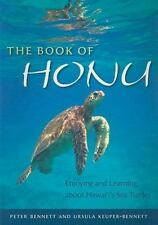 The Book of Honu: Enjoying and Learning About Hawaii's Sea Turtles Latitude 20